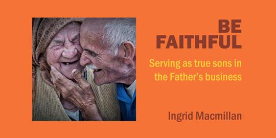Be Faithful – Available Now!