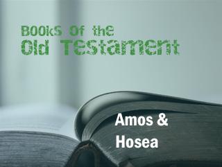Amos & Hosea