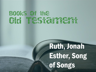 Ruth, Jonah, Esther, Song of Songs